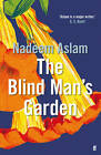 The Blind Man's Garden by Nadeem Aslam (Paperback, 2013)