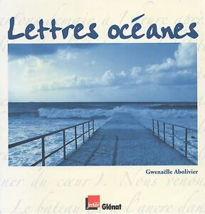 LETTRES-OCEANES-GWENAELLE-ABOLIVIER-DEDICACE