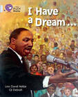 I Have a Dream: Band 17/Diamond (Collins Big Cat) by Levi  David Addai (Paperback, 2013)