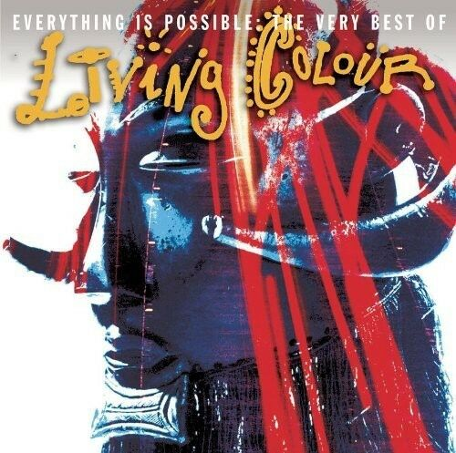 Everything Is Possible: The Very Best of Living Colour