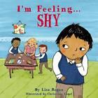 I'm Feeling Shy by Lisa Regan (Hardback, 2012)