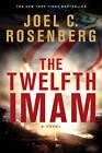 The Twelfth Imam by Joel C Rosenberg (Paperback / softback)