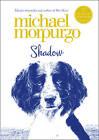 Collectors Edition: Shadow by Michael Morpurgo (Hardback, 2012)
