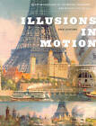 Illusions in Motion: Media Archaeology of the Moving Panorama and Related Spectacles by Erkki Huhtamo (Hardback, 2013)