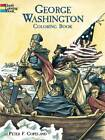 George Washington Coloring Book by Peter F. Copeland (Paperback, 2003)