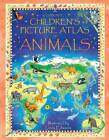 Children's Picture Atlas of Animals by Hazel Maskell (Hardback, 2012)
