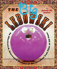 The Big Lebowski: An Illustrated, Annotated History of the Greatest Cult Film of All Time by Jenny M. Jones (Hardback, 2012)