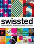 Swissted: Vintage Rock Posters Remixed and Reimagined by Mike Joyce (Paperback, 2013)
