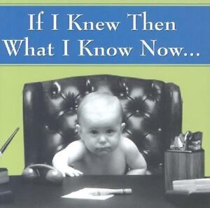 If-I-Knew-Then-What-I-Know-Now-by-Michael-Domis-2005-Hardcover-NEW-BOOK
