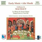 Guillaume de Machaut - Machaut: La Messe de Nostre Dame; Songs from Le Voir Dit (1997)