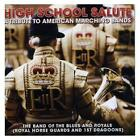 The Band of the Blues and Royals - High School Salute (2009)