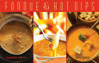 Fondue & Hot Dips by Joanna White (Paperback, 2013)