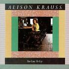 Alison Krauss - Too Late to Cry (2008)