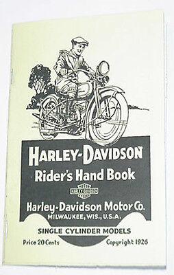 Harley-Davidson 1926 Single Cylinder Models Rider Hand Book