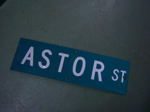 "Vintage ORIGINAL ASTOR ST STREET SIGN WHITE LETTERING ON GREEN 30/"" X 9/"""