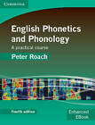 English Phonetics and Phonology Paperback with Audio CDs (2): A Practical Course by Peter J. Roach (Mixed media product, 2009)