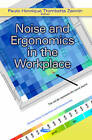 Noise & Ergonomics in the Workplace by Nova Science Publishers Inc (Hardback, 2013)