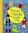 Things for Boys to Make and Do by Emily Bone (Paperback, 2012)