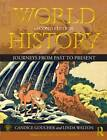 World History: Journeys from Past to Present: Volume 2: From 1500 CE to the Present by Candice Goucher, Linda Walton (Paperback, 2012)