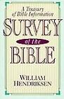 Survey of the Bible by William Hendriksen (1984, Hardcover)