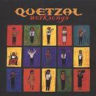 Quetzal - Worksongs (2004)