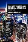 Forgotten Lost and Hidden America: Street Life by James Davis (Paperback / softback, 2012)