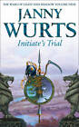 Initiate's Trial: First Book of Sword of the Canon by Janny Wurts (Paperback, 2012)