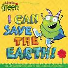 I Can Save the Earth!: One Little Monster Learns to Reduce, Reuse, and Recycle by Alison Inches (Paperback, 2008)
