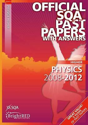 Physics Higher 2012 SQA Past Papers, Scottish Qualifications Authority, Excellen