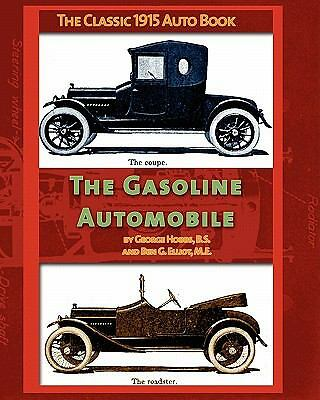 The Gasoline Automobile Book~Reprint of 1915 Book~Engines~Construction~More~NEW
