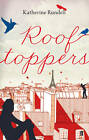 Rooftoppers by Katherine Rundell (Paperback, 2013)
