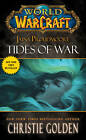 World of Warcraft: Jaina Proudmoore: Tides of War: Mists of Pandaria Series Book 1 by Christie Golden (Paperback, 2013)