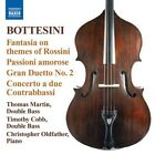Giovanni Bottesini - Bottesini: Fantasia on themes of Rossini (2010)