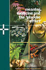 Meaning, Medicine and the 'Placebo Effect' by Daniel E. Moerman (Hardback, 2002)