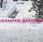 Jennifer Bartlett: History of the Universe: Works 1970-2011 by Jennifer Bartlett, Klaus Ottmann, Terrie Sultan (Paperback, 2013)