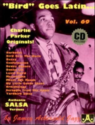 Jamey Aebersold Jazz - Volume 69 - Bird Goes Latin (Includes Play-Along CD)