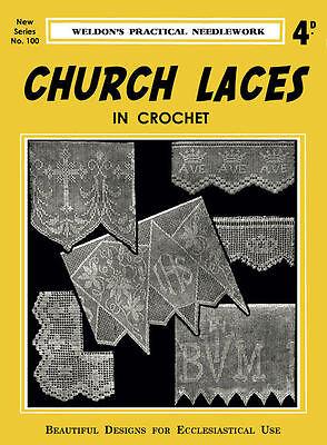 Weldon's 4D #100 c.1935 Stunning Vintage Church Lace Patterns in Crochet