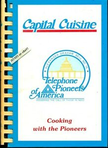 1991 telephone pioneers of america cookbook capital for American cuisine washington dc