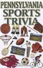 Pennsylvania Sports Trivia by Marky Billson, J. Alexander Poulton (Paperback, 2012)