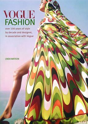 Vogue Fashion: Over 100 years of Style by Decade and Designer, in-ExLibrary