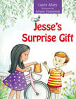 Jesse's Surprise Gift by Laura Alary (Paperback, 2012)