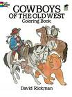 Cowboys of the Old West by David Rickman (Paperback, 1986)