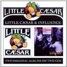 Little Caesar - /Influence (2011)