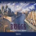 David Briggs - : Mass for Notre Dame (2010)