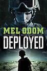 Deployed by Mel Odom (Paperback / softback, 2012)