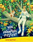 Bob and the Moontree Mystery by Simon Bartram (Paperback, 2012)
