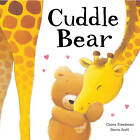 Cuddle Bear by Claire Freedman (Paperback, 2013)