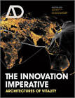 The Innovation Imperative: Architectures of Vitality by John Wiley & Sons Inc (Paperback, 2013)