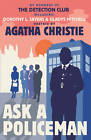 Ask a Policeman by The Detection Club, Helen Simpson, Gladys Mitchell, Anthony Berkeley, Dorothy L. Sayers, Agatha Christie (Hardback, 2012)