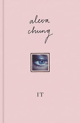 It by Alexa Chung (2013, Hardcover)